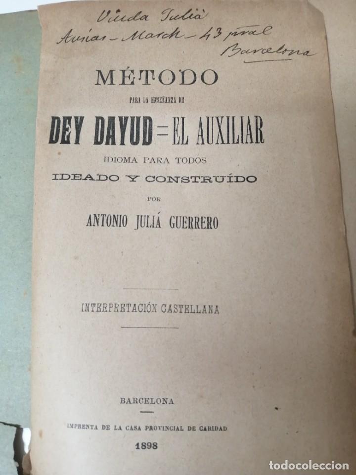 Libros antiguos: METODO PARA APRENDER EL DEY DAYUD IDIOMA IDEADO POR ANTONIO JULIA 1898 - Foto 2 - 234446730