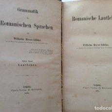Libros antiguos: MEYER-LÜBKE, WILHELM. GRAMMATIK D. ROMANISCHEN SPRACHEN: ROMANISCHE LAUTLEHRE, 1890. EN ALEMÁN. Lote 235177575