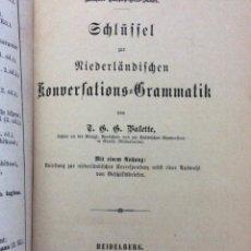 Libros antiguos: NIEDERLÄNDISCHE KONVERSATIONS-GRAMMATIK. VALETTE, T. G. G.. AÑO 1891. Lote 235233930