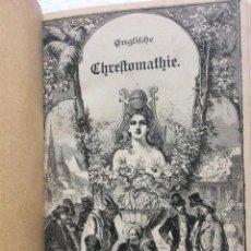 Libros antiguos: BOBATTA, DR. H. - ENGLISCHE CHRESTOMATHIE, 1899. Lote 235236010