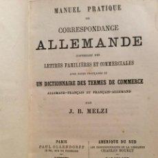 Libros antiguos: MANUEL PRATIQUE DE CORRESPONDANCE ALLEMANDE. CONTENANT DES LETTRES FAMILIÈRES ET COMMERCIALE...1878.. Lote 235599535