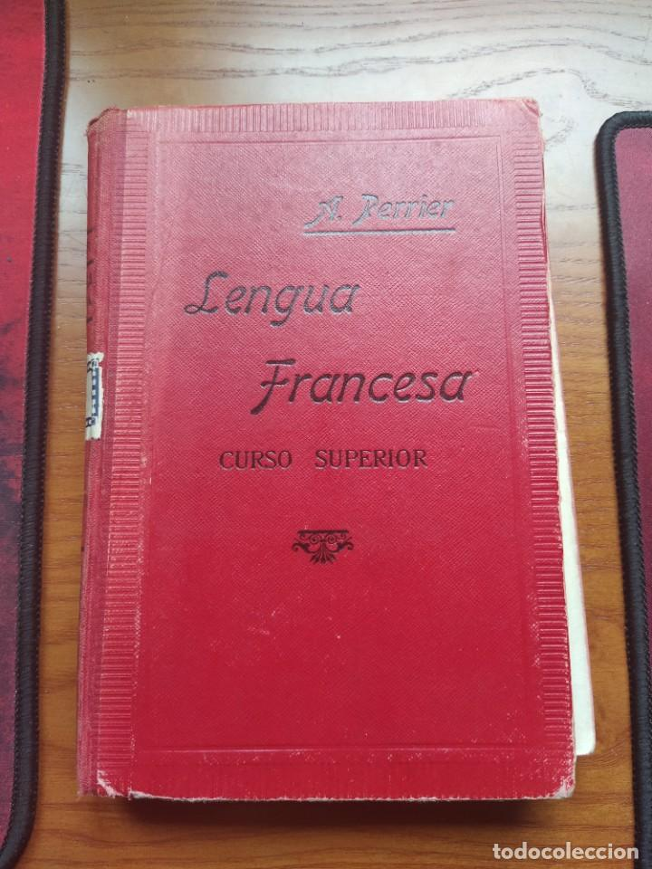 ALPHONSE PERRIER. LENGUA FRANCESA: CURSO SUPERIOR. NUEVA EDICIÓN, 1927. (Libros Antiguos, Raros y Curiosos - Cursos de Idiomas)