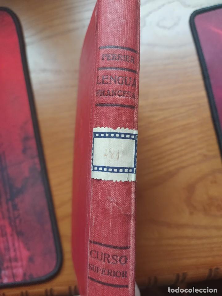 Libros antiguos: Alphonse Perrier. Lengua Francesa: Curso Superior. Nueva Edición, 1927. - Foto 2 - 237515135