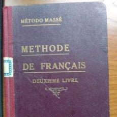 Libros antiguos: MÉTODO MASSÉ. METHODE DE FRANCAIS: DEUXIEME LIVRE. CURSO SUPERIOR. QUINTA EDICIÓN, 1923.. Lote 237527955