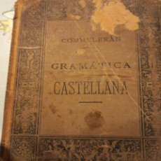 Libri antichi: GRAMATICA CASTELLANA COMMELERÁN.. Lote 243076450