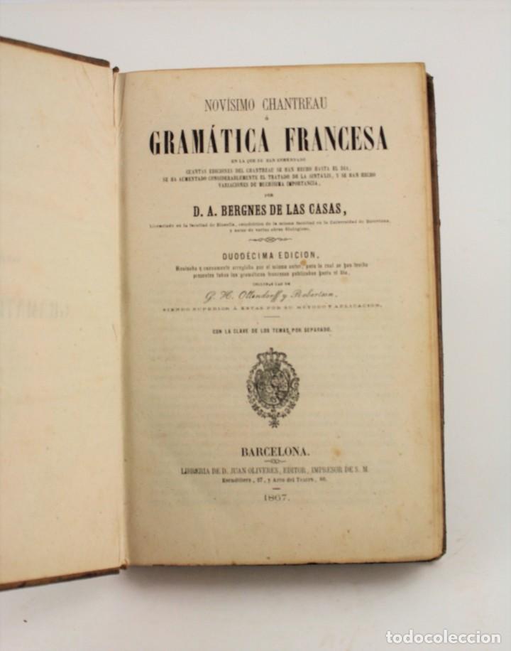 NOVÍSIMO CHANTREAU O GRAMÁTICA FRANCESA, 1867, BERGNES DE LAS CASAS, BARCELONA. 21,5X15CM (Libros Antiguos, Raros y Curiosos - Cursos de Idiomas)