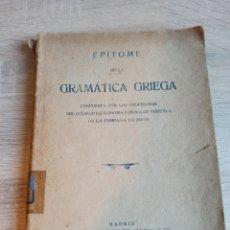 Libros antiguos: EPÍTOME DE LA GRAMÁTICA GRIEGA MADRID RAZON Y FE 1923. Lote 244723465