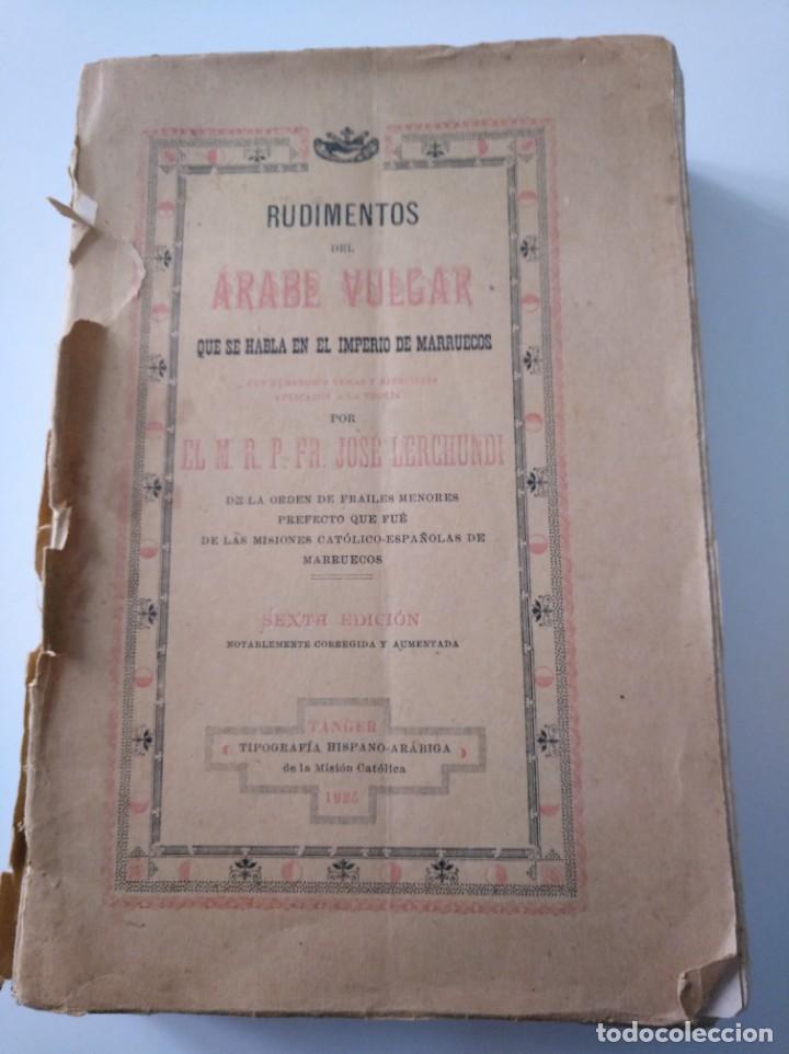RUDIMENTOS DEL ÁRABE VULGAR. JOSÉ LERCHUNDI. 1925 (Libros Antiguos, Raros y Curiosos - Cursos de Idiomas)