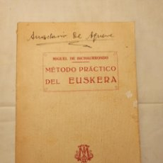 Libros antiguos: MÉTODO PRÁCTICO DEL EUSKERA DE MIGUEL INCHAURRONDO. Lote 245629740