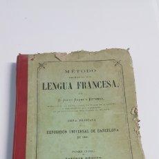Libros antiguos: METODO LENGUA FRANCESA POR JUSTO SALES ESTEBAN AÑO 1889. Lote 246771965