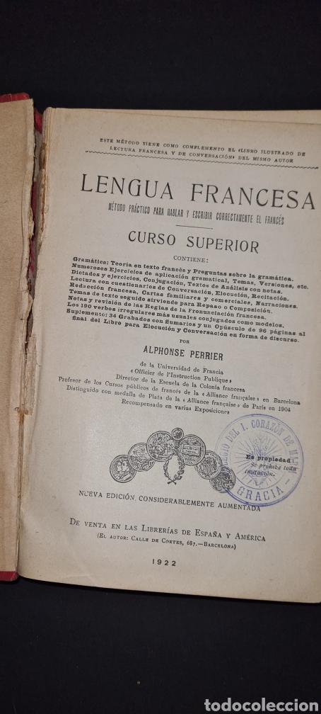 Libros antiguos: Curso superior lengua francesa. De Alphonse Perrier. 1922. Con sello del Colegio del I. Corazon .. - Foto 5 - 247288315