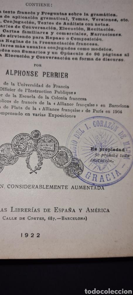 Libros antiguos: Curso superior lengua francesa. De Alphonse Perrier. 1922. Con sello del Colegio del I. Corazon .. - Foto 6 - 247288315