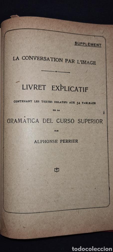 Libros antiguos: Curso superior lengua francesa. De Alphonse Perrier. 1922. Con sello del Colegio del I. Corazon .. - Foto 11 - 247288315
