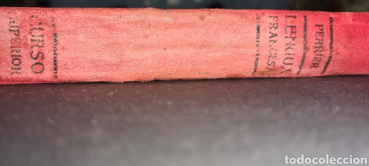 Libros antiguos: Curso superior lengua francesa. De Alphonse Perrier. 1922. Con sello del Colegio del I. Corazon .. - Foto 14 - 247288315