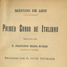 Libri antichi: ITALIANO COMPLETO. MÉTODOS DE AHN. BAILLY-BAILLIERE. Lote 254916535