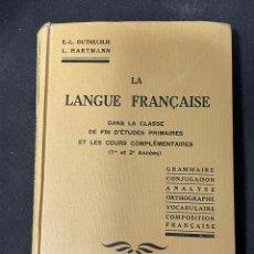 Libros antiguos: LA LANGUE FRANÇAISE. Lote 256131100