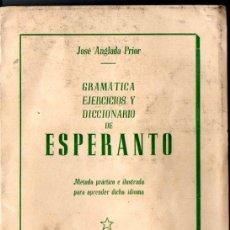 Libros antiguos: JOSÉ ANGLADA PRIOR : GRAMÁTICA, EJERCICIOS Y DICCIONARIO DE ESPERANTO (LA RENAIXENÇA, C. 1930). Lote 259295900