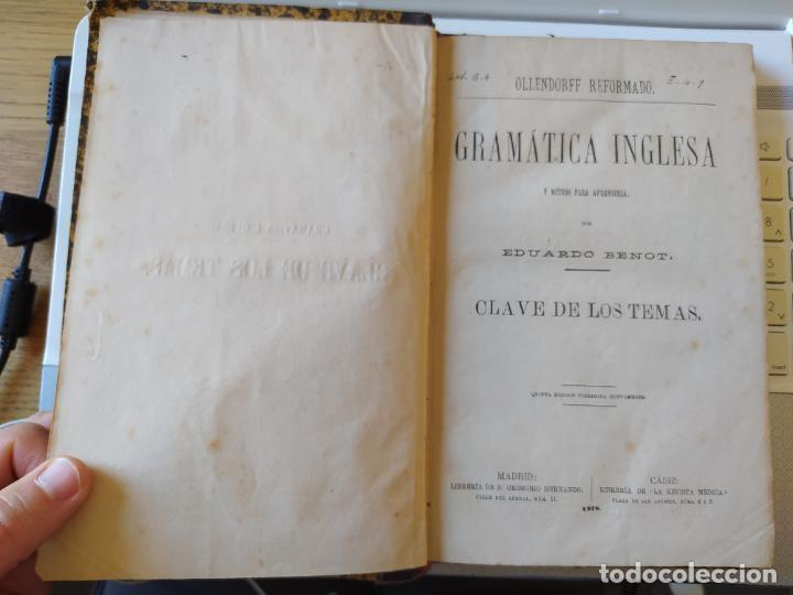 Libros antiguos: Gramática inglesa y método para aprenderla, Benot, ed. Gregorio Hernando, 1878 - Foto 11 - 259303960