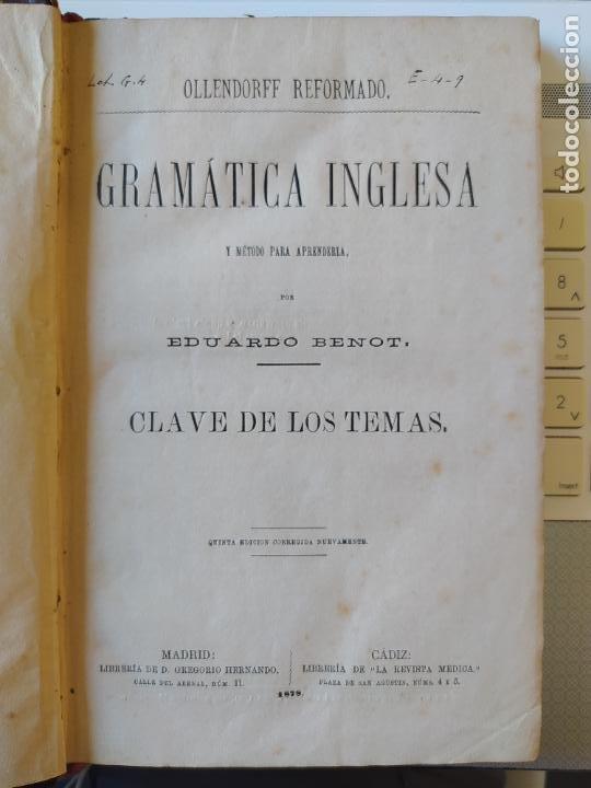 GRAMÁTICA INGLESA Y MÉTODO PARA APRENDERLA, BENOT, ED. GREGORIO HERNANDO, 1878 (Libros Antiguos, Raros y Curiosos - Cursos de Idiomas)