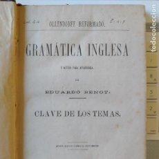Libros antiguos: GRAMÁTICA INGLESA Y MÉTODO PARA APRENDERLA, BENOT, ED. GREGORIO HERNANDO, 1878. Lote 259303960