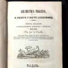 Libros antiguos: GRAMÁTICA INGLESA, REDUCIDA A VEINTE Y SIETE LECCIONES. DON JOSÉ DE URCULLU. CÁDIZ. 1845.. Lote 260269775
