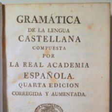 Libros antiguos: REAL ACADEMIA ESPAÑOLA - GRAMATICA DE LA LENGUA CASTELLANA. CUARTA EDICIÓN CORREGIDA Y AUMENTADA - M. Lote 260855845