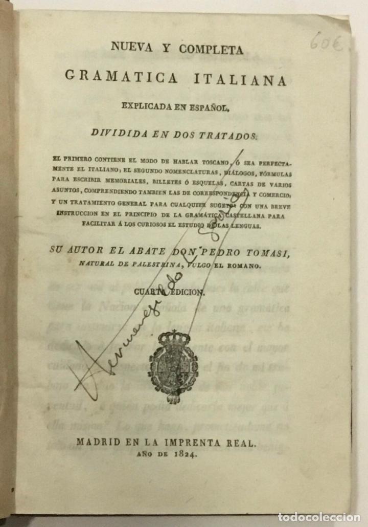 Libros antiguos: TOMASI, Pedro. NUEVA Y COMPLETA GRAMATICA ITALIANA EXPLICADA EN ESPAÑOL. Imprenta Real. Madrid, 1824 - Foto 2 - 261194415