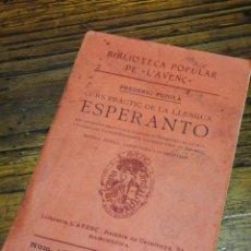 Libros antiguos: CURS PRÀCTIC DE LA LLENGUA ESPERANTO (BIBLIOTECA L'AVENÇ)- FREDERIC PUJULÀ, 1913.. Lote 267445234