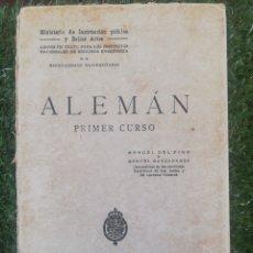 Libros antiguos: ALEMÁN 1° CURSO 1928 BACHILLERATO. Lote 269114798