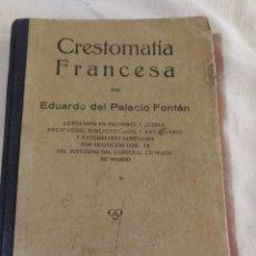 Libros antiguos: CRESTOMATIA FRANCESA, AÑO 1928. Lote 269482268