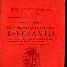 Libros antiguos: FREDERIC PUJULÀ : ESPERANTO (AVENÇ, 1913) CATALÀ - INTONSO. Lote 270936733