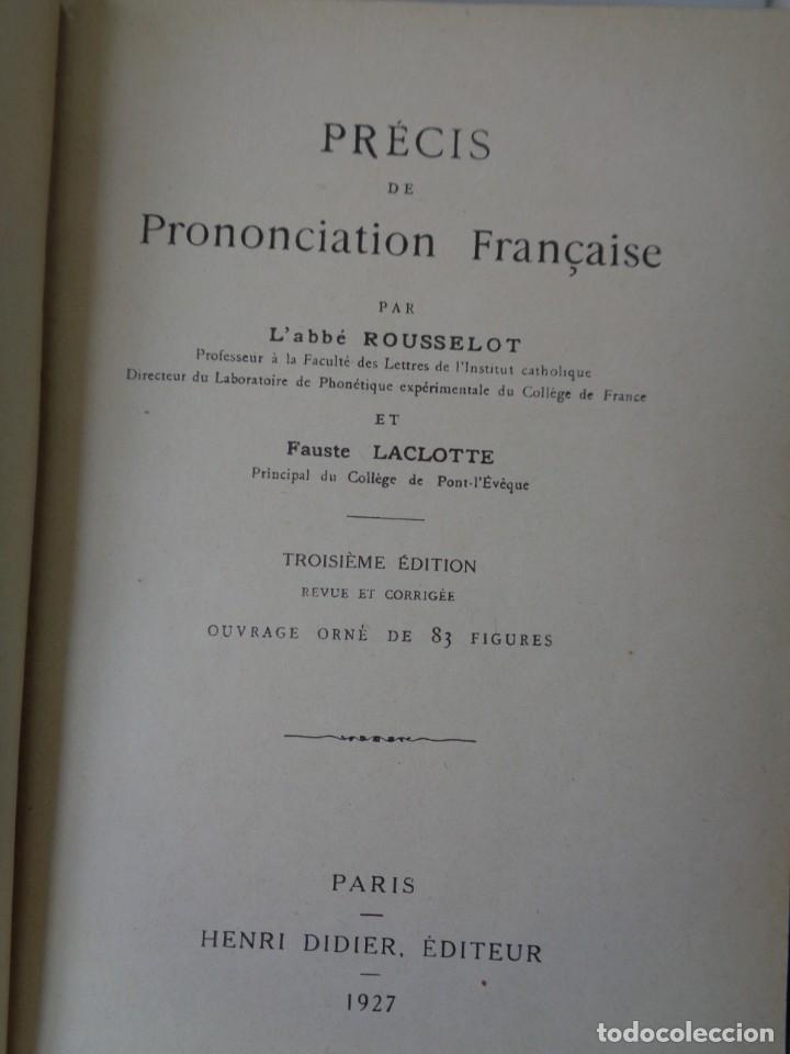 Libros antiguos: ¡¡ PRECIS DE PRONONCIATION FRANCAISE. AÑO 1927. !! - Foto 15 - 273424558