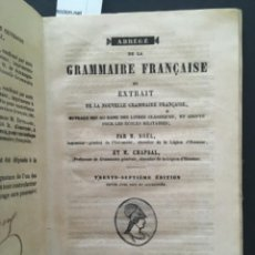 Libros antiguos: ABREGE DE LA GRAMMAIRE FRANÇAISE, M NOEL ET M CHAPSAL, 1856. Lote 277207448