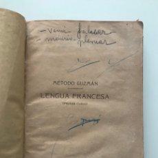 Libros antiguos: MÉTODO GUZMÁN DE LENGUA FRANCESA. AÑOS 20.. Lote 277234838