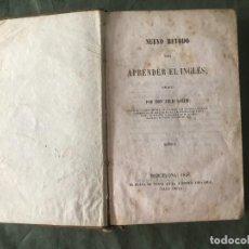Libros antiguos: NUEVO MÉTODO PARA APRENDER EL INGLÉS. JULIO SOLER. 1846 - TOMO I. Lote 278806768