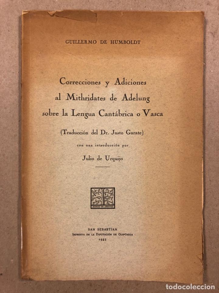 CORRECCIONES Y ADICIONES AL MITHRIDATES DE ADELUNG SOBRE LENGUA CANTÁBRICA O VASCA. GUILLERMO DE HUM (Libros Antiguos, Raros y Curiosos - Cursos de Idiomas)
