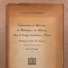 Libros antiguos: CORRECCIONES Y ADICIONES AL MITHRIDATES DE ADELUNG SOBRE LENGUA CANTÁBRICA O VASCA. GUILLERMO DE HUM. Lote 283035998