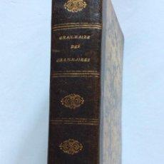 Libros antiguos: GRAMMAIRE DES GRAMMAIRES, OR ANALYSE RAISONNEE DES MEILLEURS TRAITES SUR LA LANGUAGE FRANCOISE, 1838. Lote 285370008