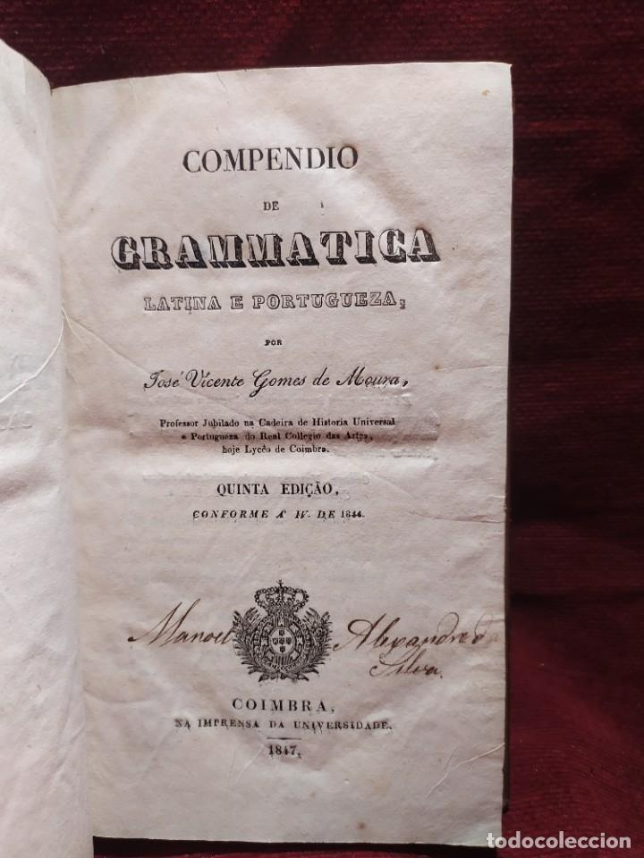 Libros antiguos: 1847. Compendio de gramática latina y portuguesa. José Vicente Gomes de Maura. - Foto 2 - 286264318