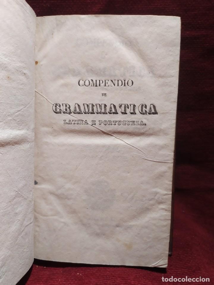 Libros antiguos: 1847. Compendio de gramática latina y portuguesa. José Vicente Gomes de Maura. - Foto 7 - 286264318