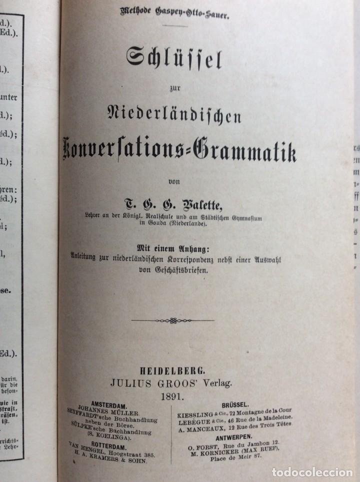 Libros antiguos: Schlüssel zür Niederländischen konversations-grammatik,von T.G.G. Valette, 1891. - Foto 2 - 286875818