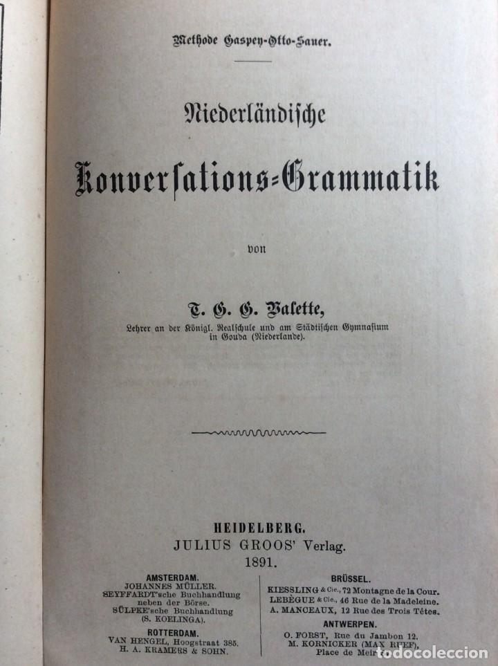 Libros antiguos: Niederländische Konversations - grammatik, por Valette, Théodore G. Año 1891. Muy raro. - Foto 2 - 286877028