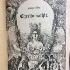 Libros antiguos: BOBATTA, DR. H. - ENGLISCHE CHRESTOMATHIE, 1899. Lote 286880733