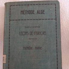Libros antiguos: LEÇONS DE FRANÇAIS. ALGE ET W.RIPMAN. PREMIERE PARTIE. 1930. ST GALL. LIBRAIRIE FEHR. TAPA DURA. VER. Lote 288376588