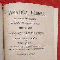 Libros antiguos: GRAMÁTICA HEBREA. AÑO: 1924. VOCABULARIO HEBREO - ESPAÑOL Y ARAMEO BÍBLICO ESPAÑOL. BUEN ESTADO.. Lote 288472803