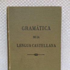 Libros antiguos: GRAMATICA DE LA LENGUA CASTELLANA SEGÚN AHORA SE HABLA. Lote 294861928