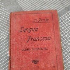 Libros antiguos: LENGUA FRANCESA (1935) - CURSO ELEMENTAL DE ALPHONSE PERRIER. Lote 296822223