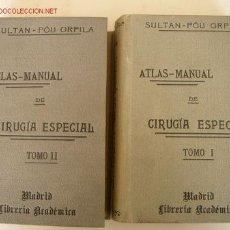 Libros antiguos: ATLAS MANUAL DE CIRUGÍA ESPECIAL O DE LAS REGIONES .-POR D. JORGE SULTAN --TRA.--D. JUAN PUO ORFILA . Lote 26757357