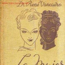 Libros antiguos: 1936.LA MUJER: SALUD, BELLEZA, SU HIGIENE. Lote 27257850
