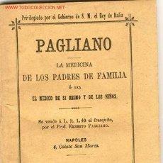 Libros antiguos: 1887. MEDICINA PARA LOS PADRES DE FAMILIA. Lote 24246161